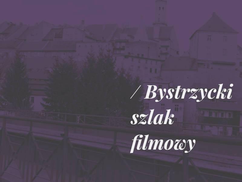 Bystrzycki Szlak Filmowy